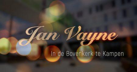 Jan Vayne in de Bovenkerk in Zwolle